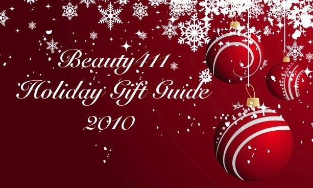 Beauty411 Holiday Gift Guide 2010