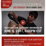 You're invited! Damage Control Webcast with John Frieda Int'l Creative Consultant Harry Josh!