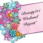 Beauty411 Weekend Digest for 8-13-11