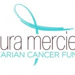 Laura Mercier Launches the Ovarian Cancer Fund
