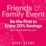 Bobbi Brown Friends & Family Event…Shop Now!