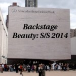 Backstage Beauty Report: NYFW SS/2014