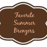 Top 10 Favorite Summer Bronzers!