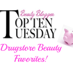 Top 10 Favorite Drugstore Beauty Products