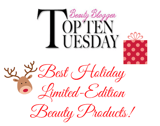 top-10-holiday-limited-edition-beauty-products