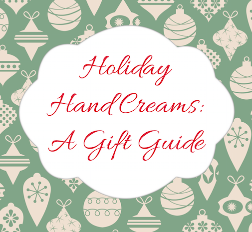 Holiday Hand Creams Gift Guide-banner
