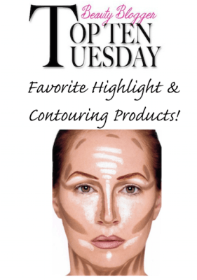 Top 10 Tuesday Favorite Highlight-Contouring products banner