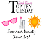 Top 10 Summer Beauty Favorites!