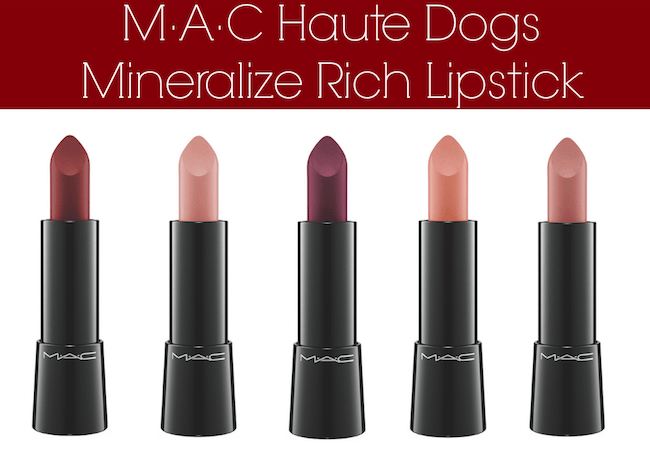 MAC Haute Dogs Mineralize Rich Lipsticks
