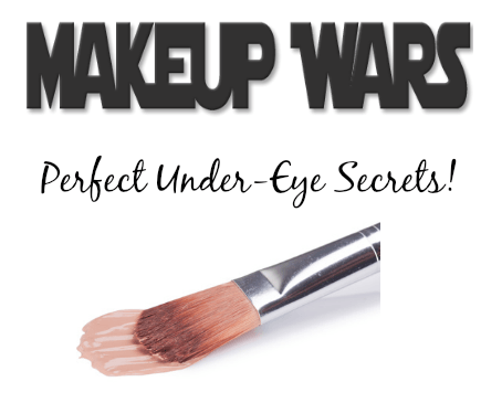 makeup wars banner-undereye secrets