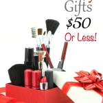Beauty Gifts $50 or Less!