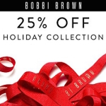 Bobbi Brown 25% OFF Holiday Promo!