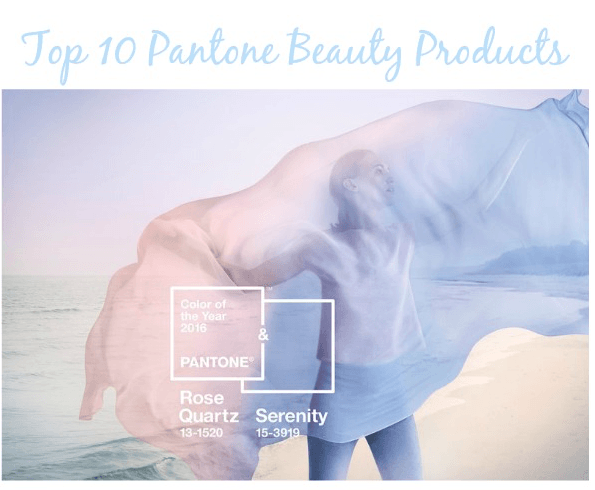 Top 10 Pantone Beauty Products
