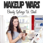 Makeup Wars: Beauty Splurge vs Steal!