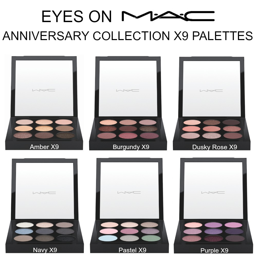 Eyes on MAC Anniversary X9 Palettes