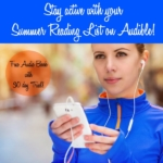 Stay Active with your Audible Summer Reading List!