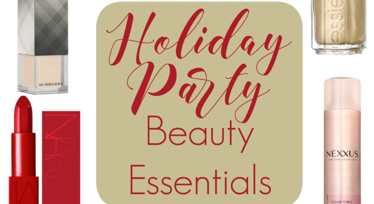 Holiday Party Beauty Essentials