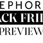 Sephora Black Friday Sale Preview and Deals!