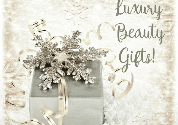 Luxury Beauty Gifts