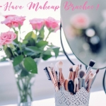 Must-Have Makeup Brushes!