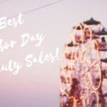 Best Labor Day Beauty Sales!
