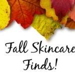 10 Next-Level Fall Skincare Finds!