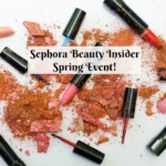 Sephora Beauty Insider Spring Event!